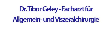 Dr. Tibor Geley Facharzt für Allgemeinchirurgie